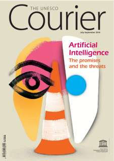 Artificial intelligence: the promises and the threats; The UNESCO courier; Vol.:3; 2018