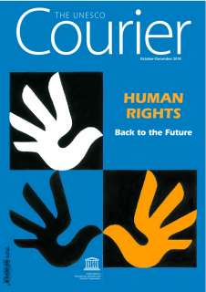 Human Rights: back to the future; The UNESCO courier; Vol.:4; 2018