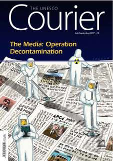 The Media: operation decontamination; The UNESCO courier; Vol.:2; 2017